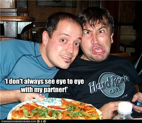 'I don't always see eye to eye with my partner!'