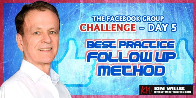Facebook Group Challenge 5 - Best Practice Follow Up Method