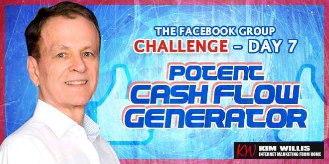 Facebook Group Challenge 7 - Potent Cash Flow Generator