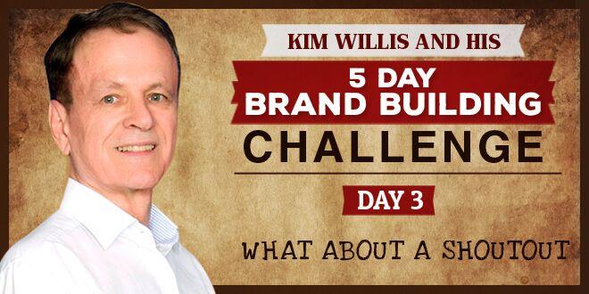 Brand Building Challenge 3 - What About a Shoutout