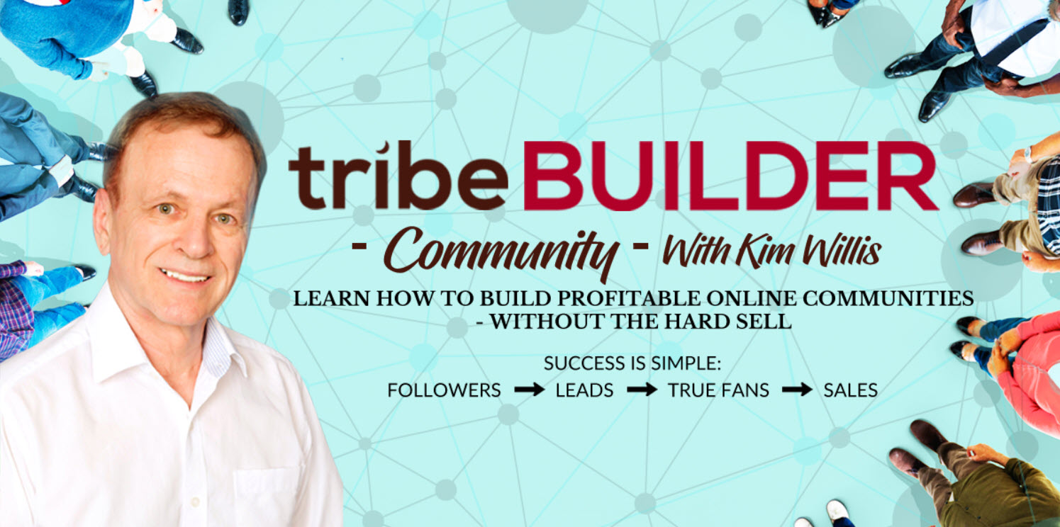 Tribe Builder Community with Kim Willis